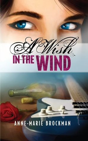 A Wish in the Wind  by  Anne-Marie Brockman