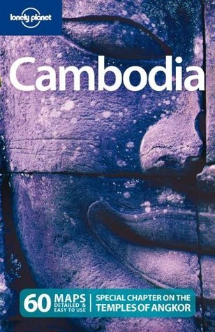 Lonely Planet Cambodia (Country Guide) Lonely Planet