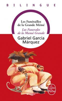 Les Funérailles de la Grande-Mémé  by  Gabriel García Márquez