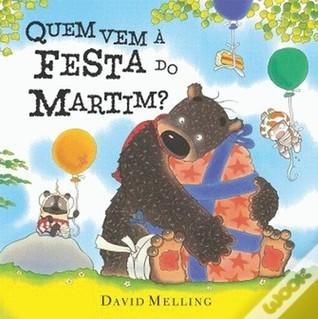 Quem Vem à Festa do Martim? David Melling