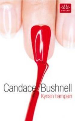 Kynsin hampain  by  Candace Bushnell