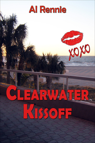 Clearwater Kiss Off Al Rennie