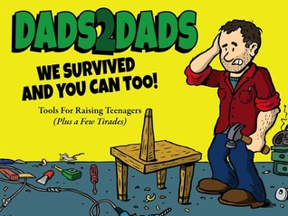 Dads2dads: Tools for Raising Teenagers Bill Black