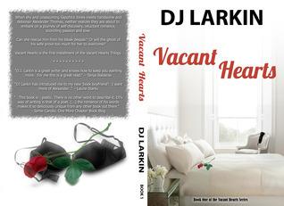 Vacant Hearts (Vacant Hearts, #1)  by  D.J.  Larkin