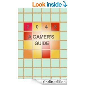 2048 A Gamers Guide  by  2048 Books