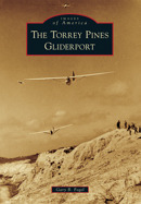 The Torrey Pines Gliderport Gary B. Fogel
