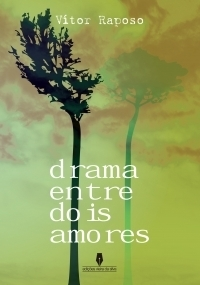 Drama entre Dois Amores  by  Vítor Raposo
