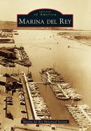 Marina del Rey  by  Marina del Rey Historical Society