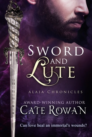 Sword and Lute  by  Cate Rowan