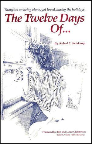 The Twelve Days Of... bob steinkamp