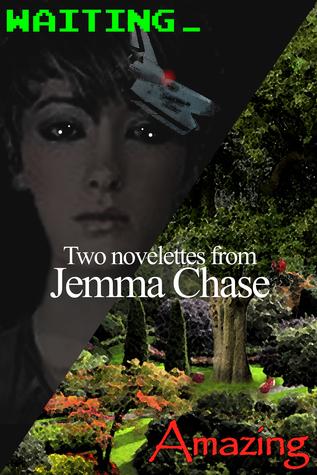 Amazing & Waiting: Two Novelettes  by  Jemma Chase