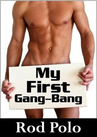 My First Gang-Bang  by  Rajan Patel