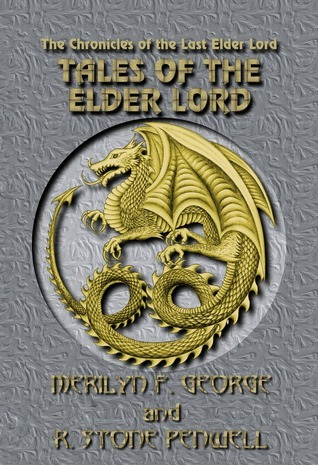 Tales of the Elder Lord  by  R. Stone Penwell
