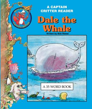 Dale the Whale Robert Reese