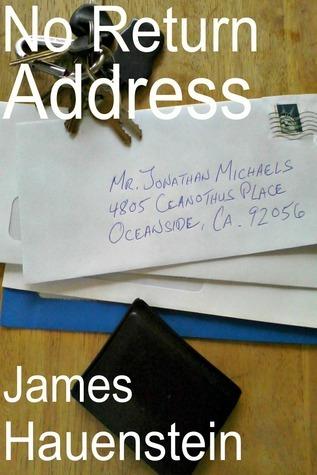 No Return Address James Hauenstein