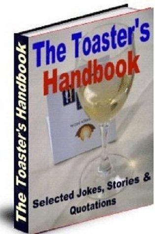 TOASTERS HANDBOOK - Best Man or Maid of Honor Wedding Toast Guide eBook-Ventures