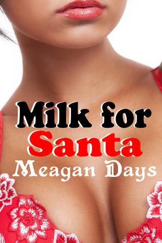 Milk for Santa Meagan Days