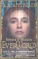 S.O.S. per il grande mago (Everworld, #12) Katherine Applegate