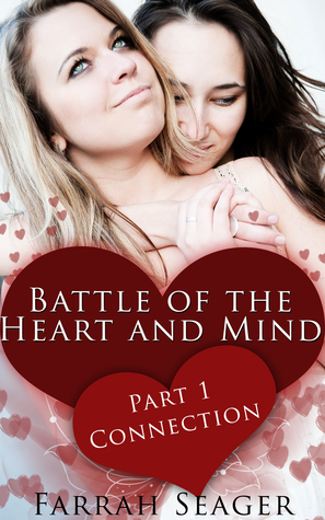 Battle Of The Heart And Mind 1: Connection Farrah Seager