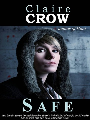 Safe  by  Claire Crow