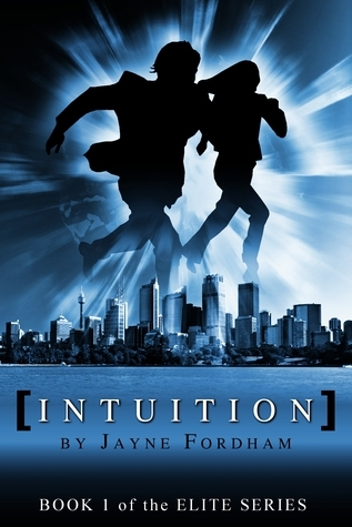 Intuition (Book One of the Elite Series) Jayne Fordham