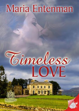Timeless Love Maria M. Entenman
