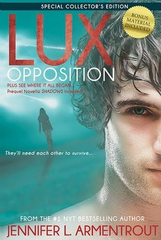 Shadows / Opposition (Lux #0.5, #5)  by  Jennifer L. Armentrout
