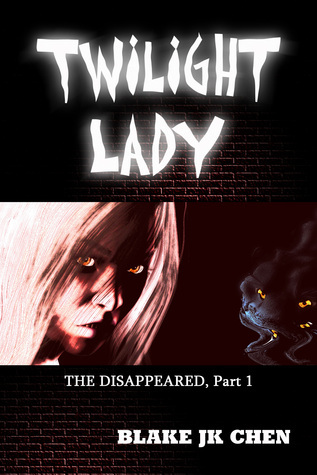 Twilight Lady: The Disappeared #1 Blake JK Chen