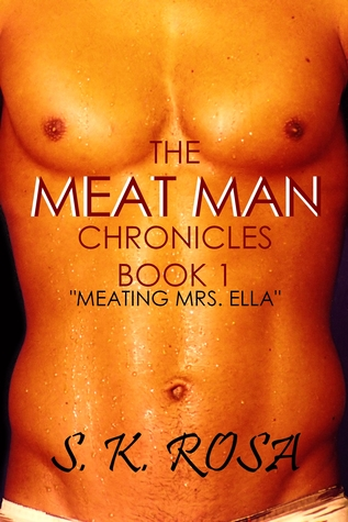 Meating Mrs. Ella  by  S.K. Rosa