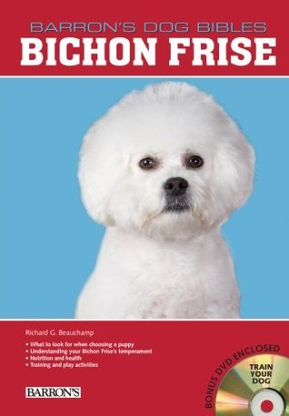 Bichon Frise  by  Richard G. Beauchamp