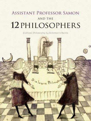 Associate Professor Samon and the 12 Philosophers  by  Shoji Mutsuji