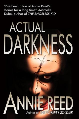 Actual Darkness Annie Reed