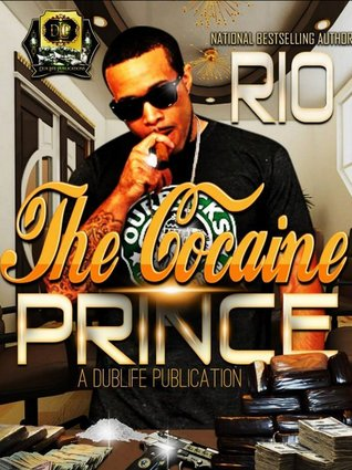 The Cocaine Prince  by  Rio