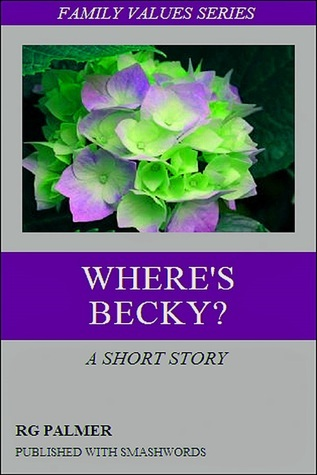 Wheres Becky?  by  Robert Gil Palmer