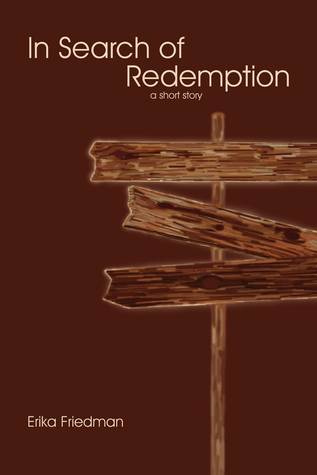 In Search of Redemption Erika Friedman