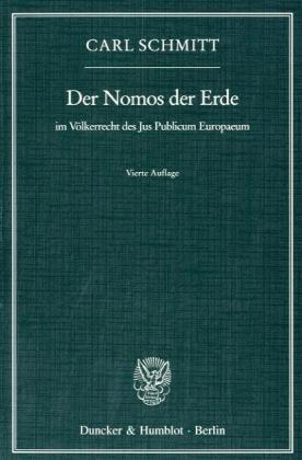 Der Nomos der Erde im Völkerrecht des Jus Publicum Europaeum  by  Carl Schmitt