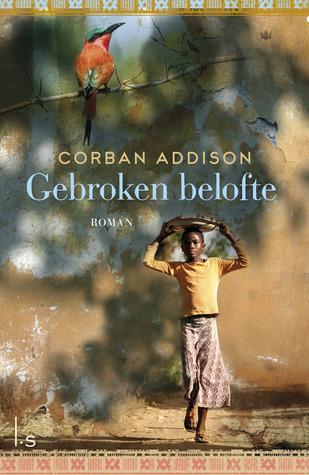 Gebroken belofte  by  Corban Addison