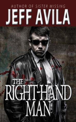 The Right-Hand Man  by  Jeff Avila