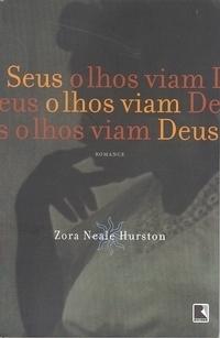 Seus Olhos Viam Deus Zora Neale Hurston