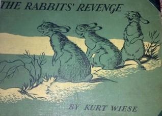 The Rabbits Revenge  by  Kurt Wiese