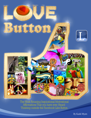 Love Button Kushi Myers