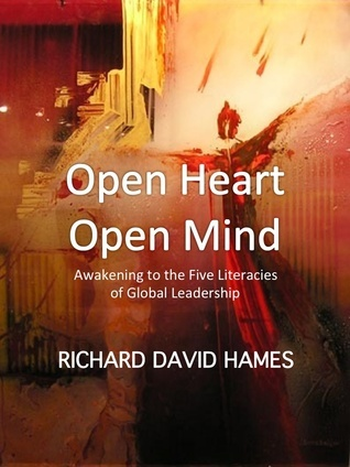 Open Heart: Open Mind  by  Richard David Hames