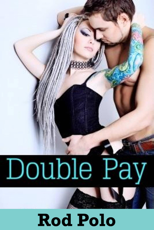 Double Pay  by  Rajan Patel