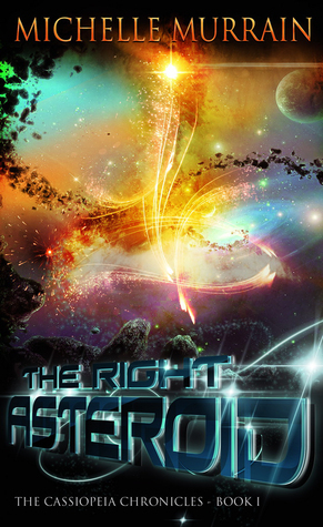 The Right Asteroid  by  Michelle Murrain