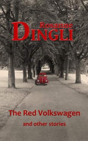The Red Volkswagen and other stories Rosanne Dingli
