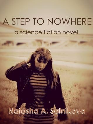 A Step To Nowhere  by  Natasha A. Salnikova