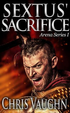 Sextus Sacrifice: Arena Series I Chris Vaughn