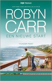 Een nieuwe start (Thunder Point, #2)  by  Robyn Carr