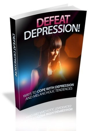 Defeat Depression: Discover Ways To Cope With Depression And Melancholic Tendencies! AAA+++ Manuel Ortiz Braschi