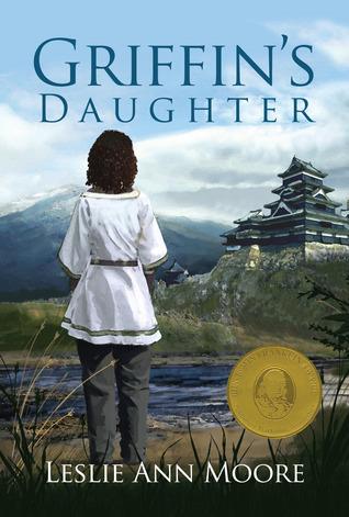 Griffins Daughter (Griffins Daughter Trilogy #1) Leslie Ann Moore